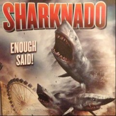Watch Out for The Sharknado